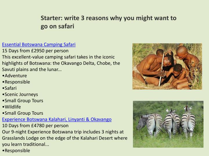 Starter: write 3 reasons why you might want to go on safari