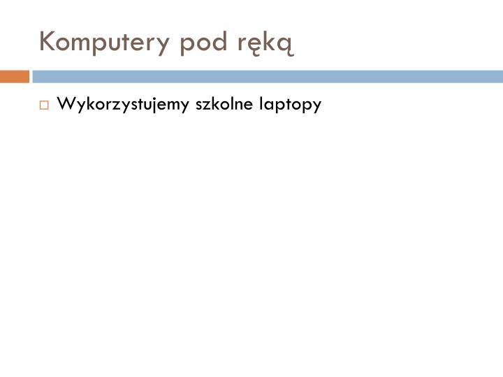 Komputery pod ręką