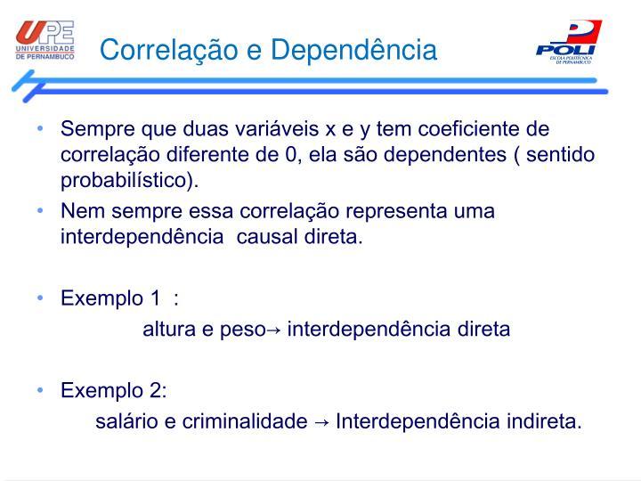 Correlação e Dependência