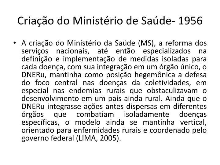 Criao do Ministrio de Sade- 1956