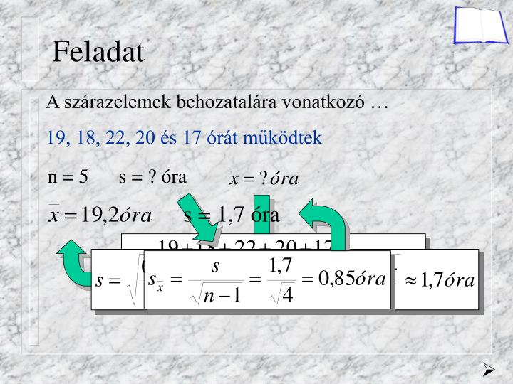 n = 5      s = ? óra