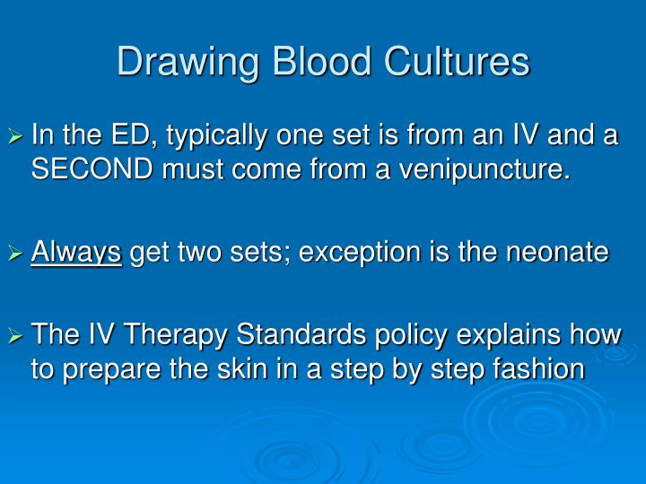 Drawing Blood Cultures