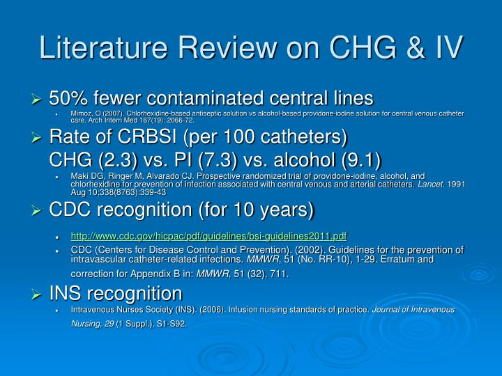 Literature Review on CHG & IV