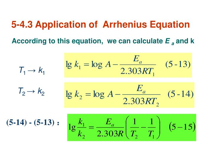 5-4.3 Application of  Arrhenius Equation