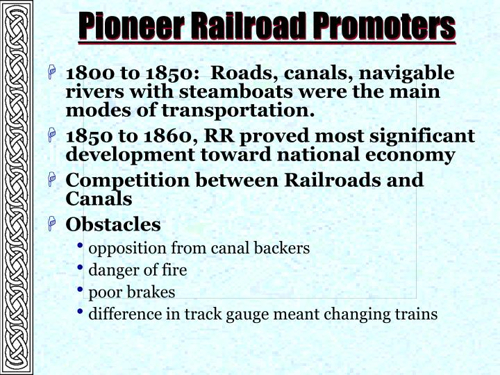 Pioneer Railroad Promoters