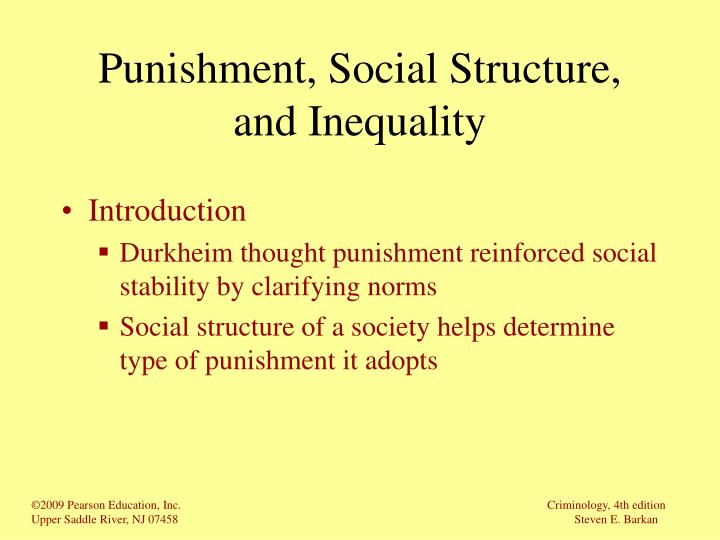 Punishment, Social Structure, and Inequality