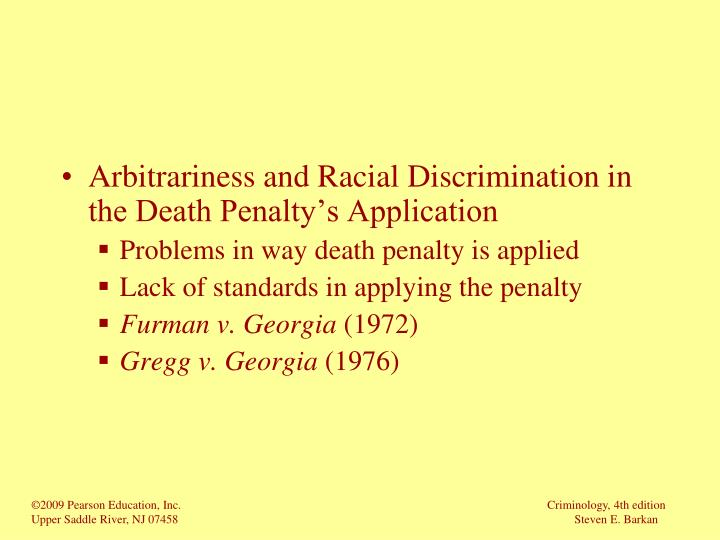 Arbitrariness and Racial Discrimination in the Death Penalty's Application