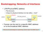 bootstrapping networks of interfaces