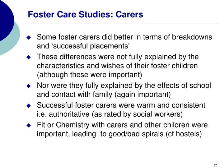 Foster Care Studies: Carers