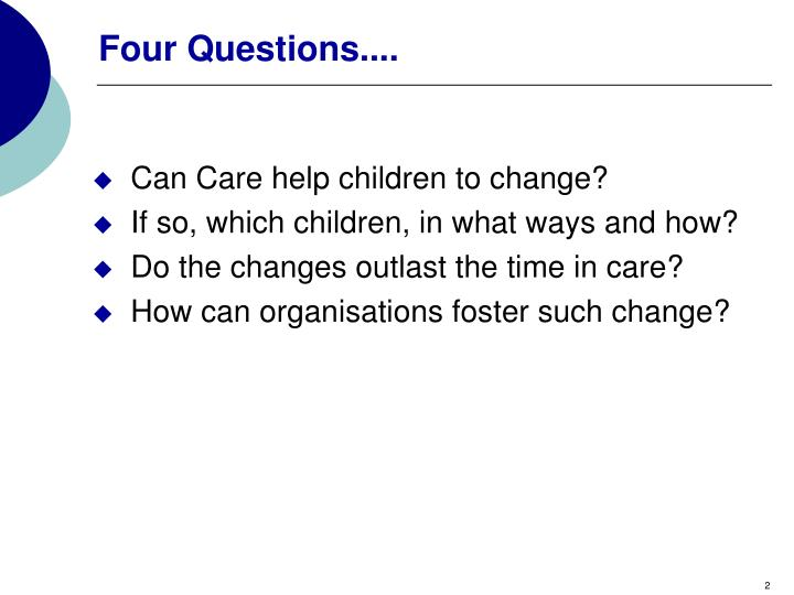Four Questions....