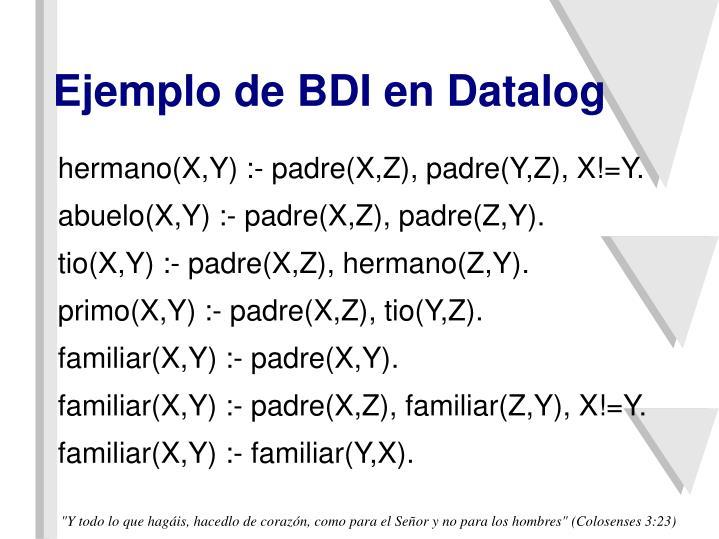 Ejemplo de BDI en Datalog