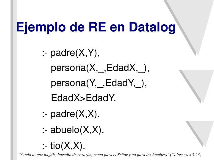 Ejemplo de RE en Datalog