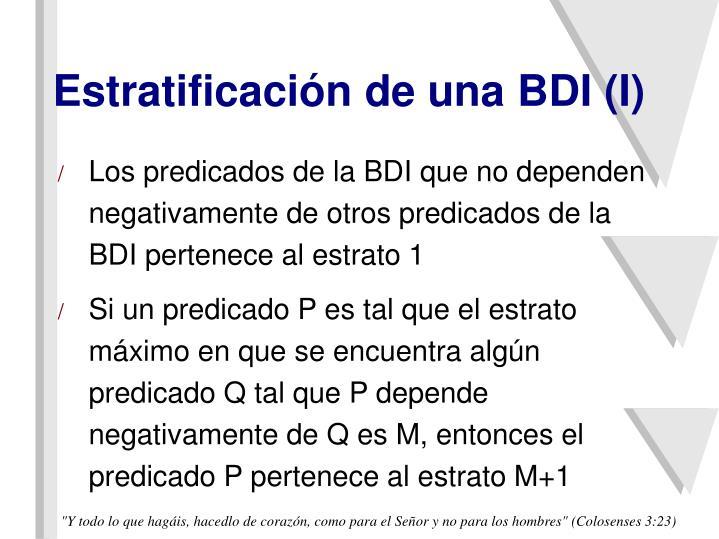 Estratificación de una BDI (I)