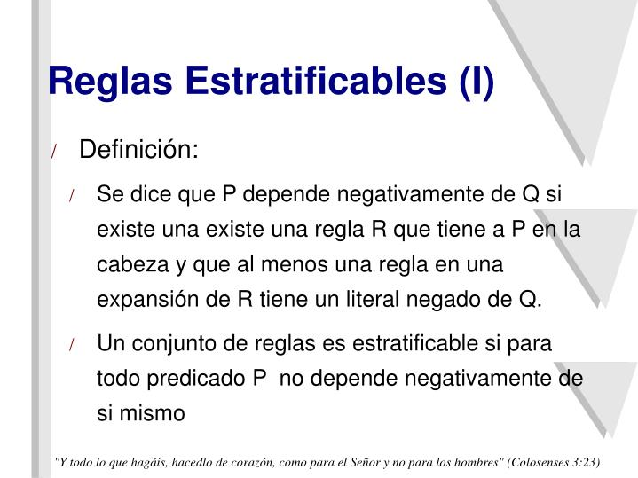 Reglas Estratificables (I)