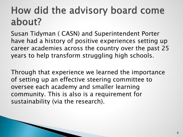 How did the advisory board come about?
