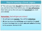 keys to leaving a great legacy4