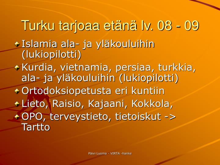 Turku tarjoaa etänä lv. 08 - 09