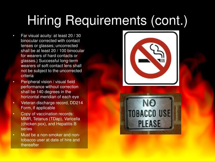Hiring Requirements (cont.)