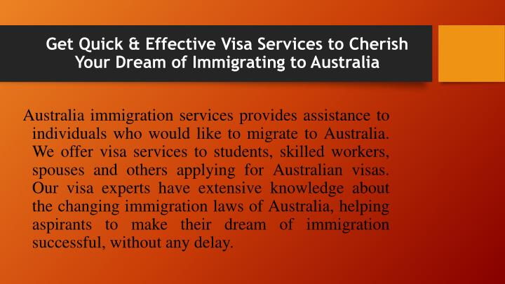 Get Quick & Effective Visa Services to Cherish Your Dream of Immigrating to Australia