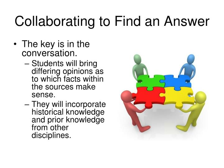 Collaborating to Find an Answer