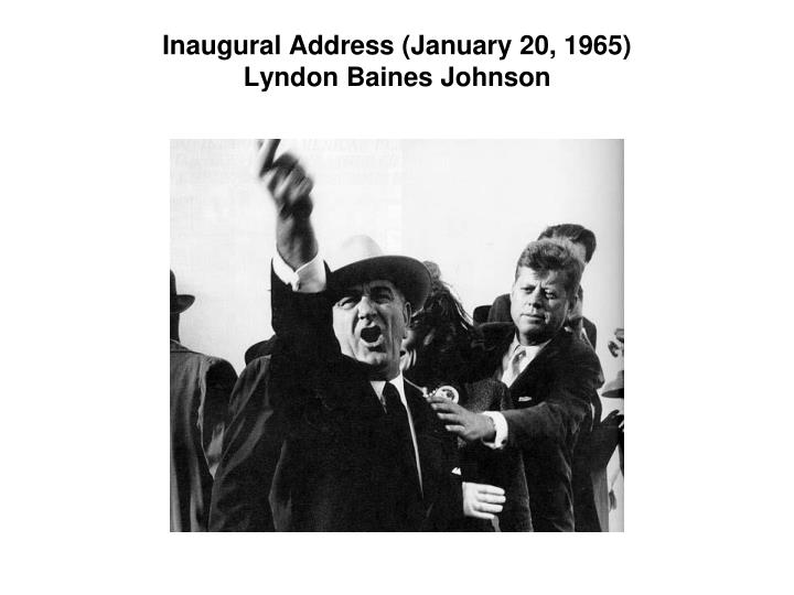 Inaugural Address (January 20, 1965)