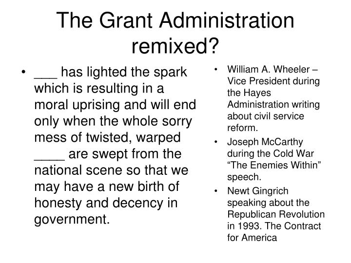 The Grant Administration remixed?