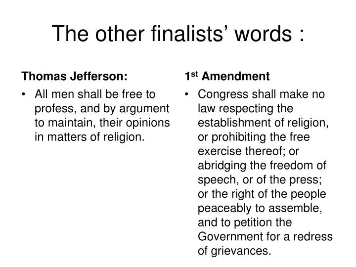The other finalists' words :