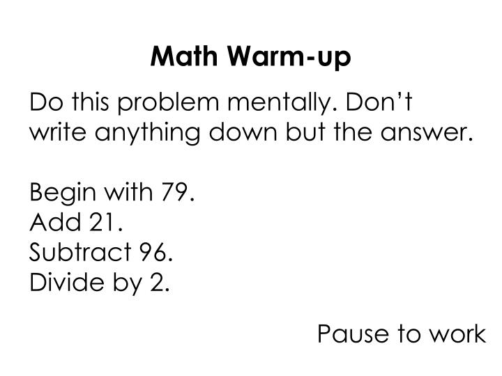 Do this problem mentally. Don't write anything down but the answer.