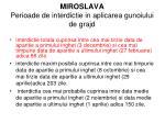 miroslava perioade de interdictie in aplicarea gunoiului de grajd