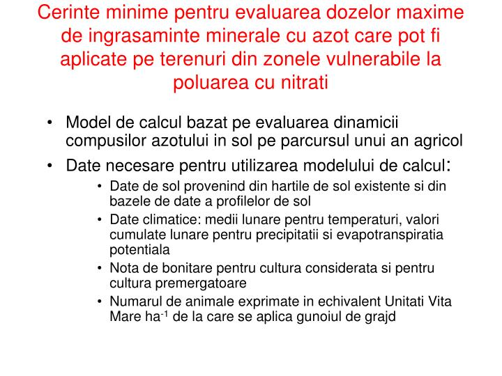 Cerinte minime pentru evaluarea dozelor maxime de ingrasaminte minerale cu azot care pot fi  aplicate pe terenuri din zonele vulnerabile la poluarea cu nitrati