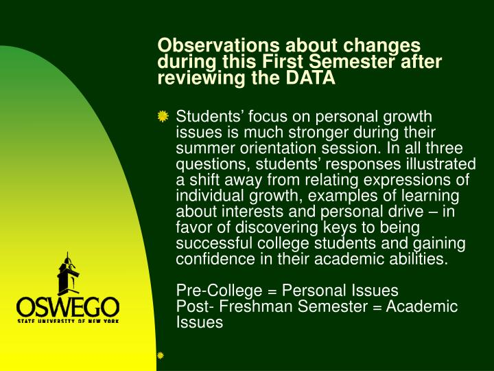 Observations about changes during this First Semester after reviewing the DATA
