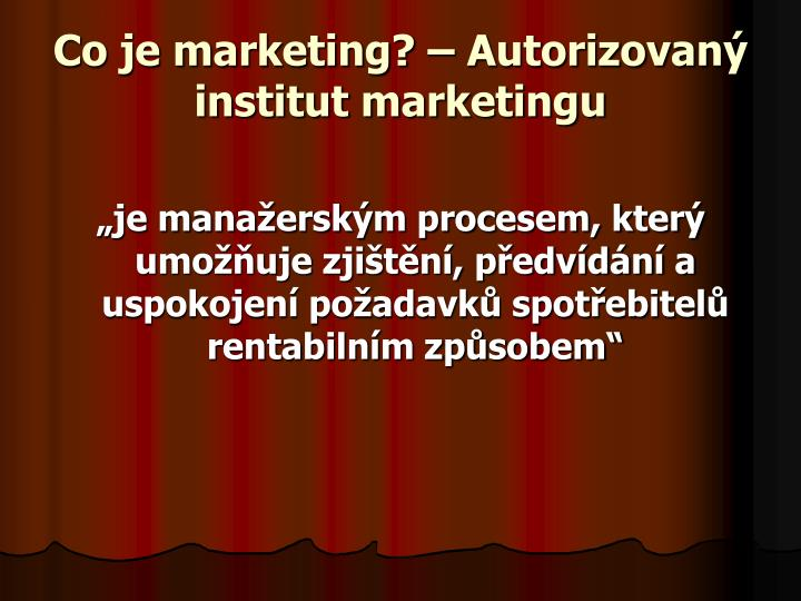Co je marketing? – Autorizovaný institut marketingu