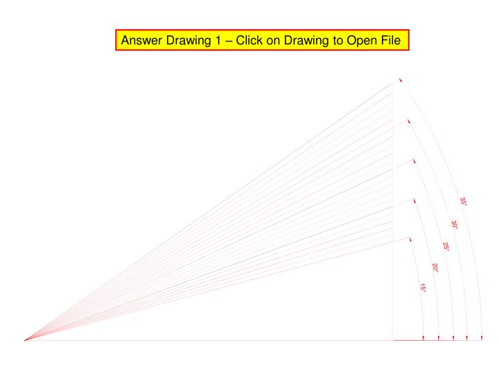 Answer Drawing 1 – Click on Drawing to Open File