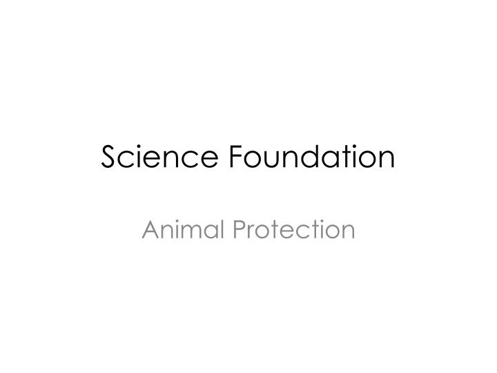 Science foundation