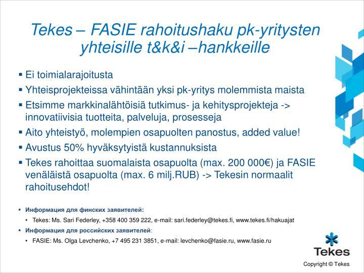 Tekes – FASIE rahoitushaku pk-yritysten yhteisille t&k&i –hankkeille
