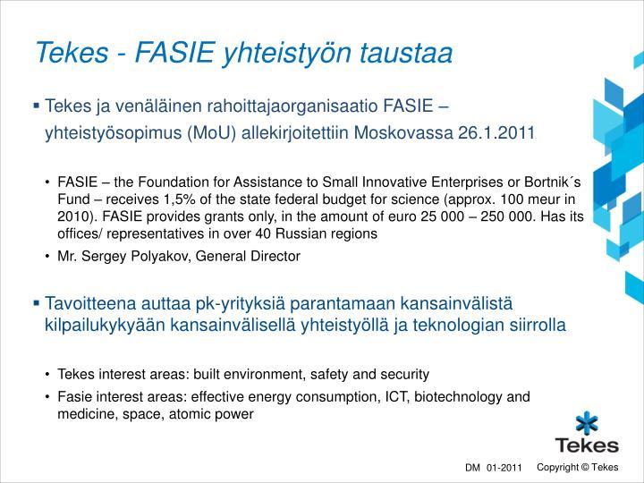 Tekes - FASIE yhteistyön taustaa