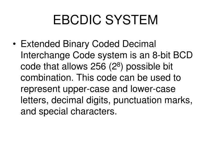 EBCDIC SYSTEM