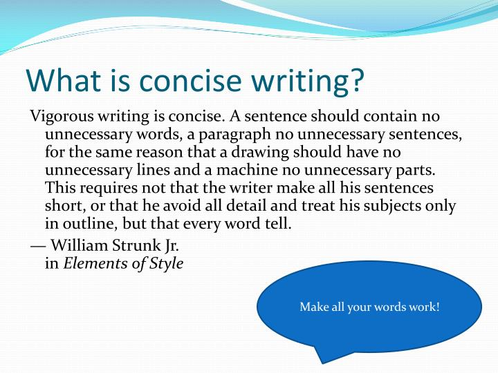 What is concise writing?