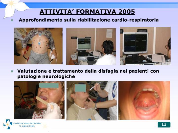 ATTIVITA' FORMATIVA 2005