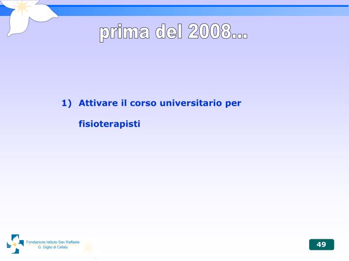 prima del 2008...