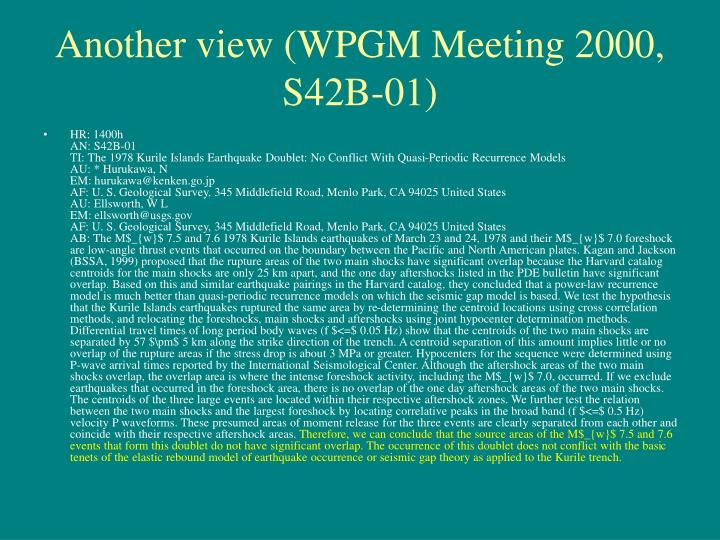 Another view (WPGM Meeting 2000, S42B-01)