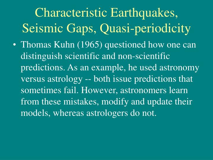 Characteristic Earthquakes, Seismic Gaps, Quasi-periodicity