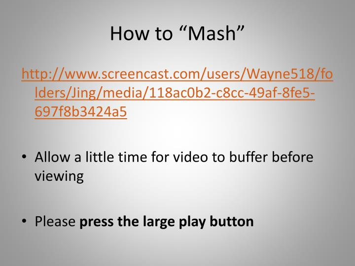 "How to ""Mash"""