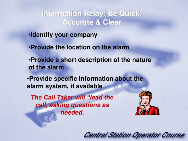 Information Relay: Be Quick, Accurate & Clear