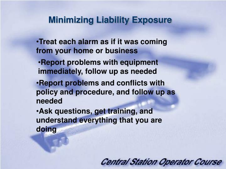Minimizing Liability Exposure