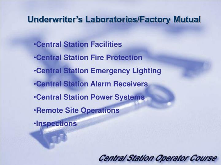 Underwriter's Laboratories/Factory Mutual