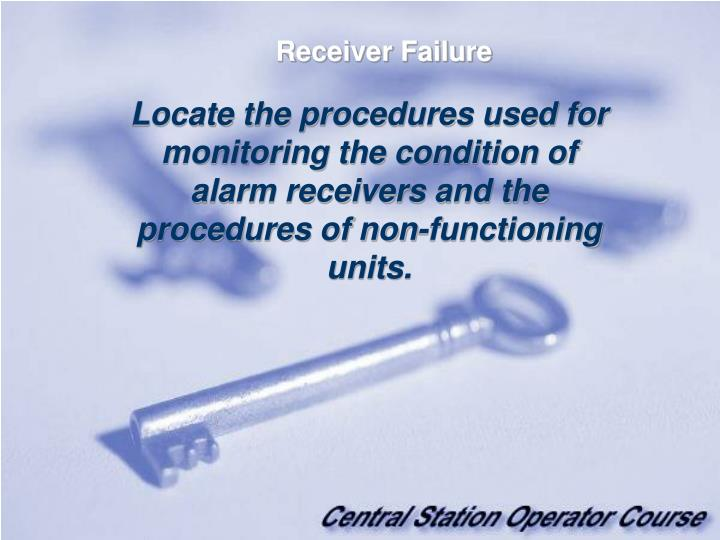 Receiver Failure