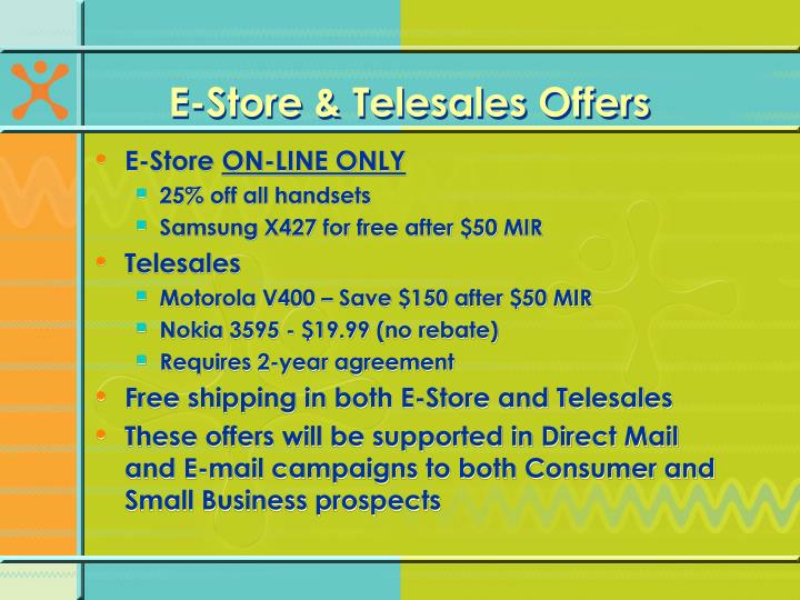 E-Store & Telesales Offers