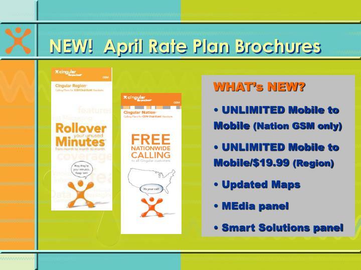 NEW!  April Rate Plan Brochures