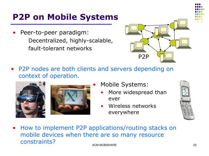 P2P on Mobile Systems